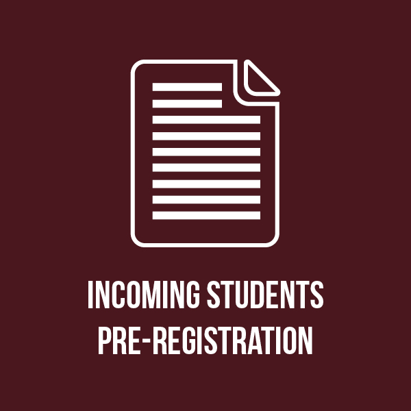 Incoming Students Pre-Registration